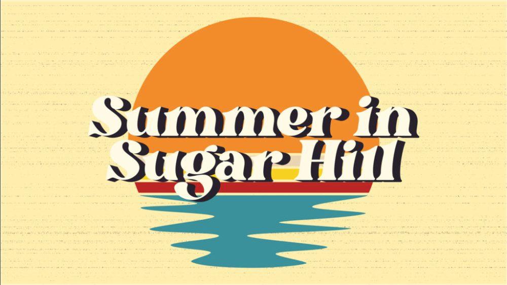 Summer in Sugar Hill: Week 7 Image