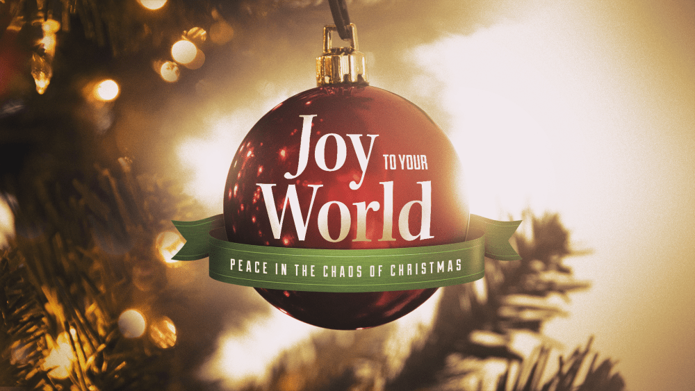 Joy to Your World: Week 1 Image
