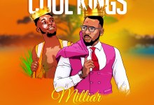 Photo of Milliar-Cool Kings ft Marcel produced by Marcel