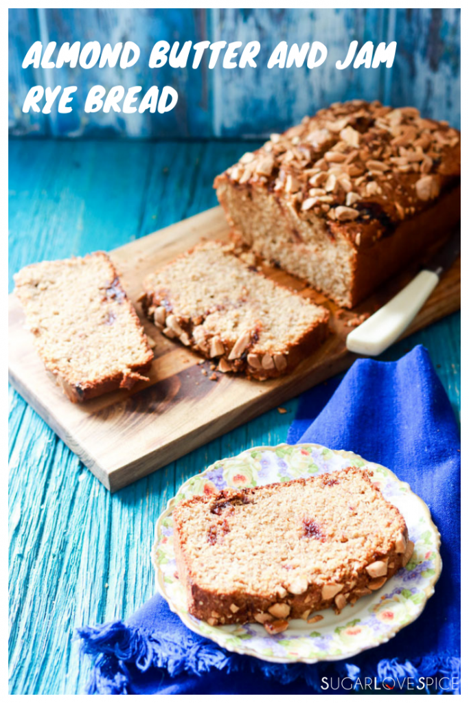Almond Butter and Jam Rye Bread-text on picture
