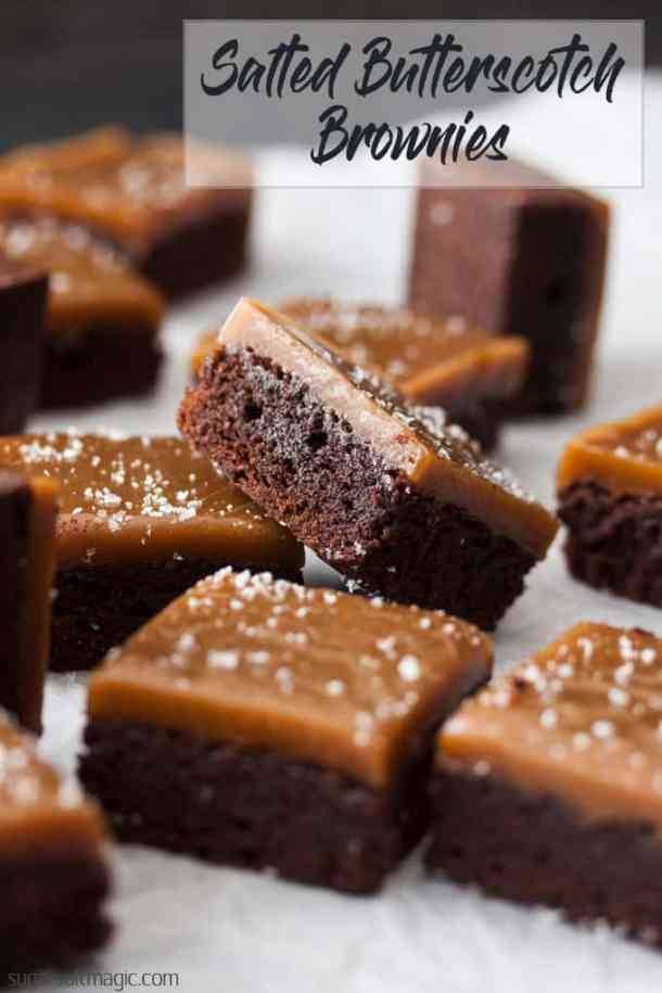 Delicious Chocolate Fudge Brownies with a topping of homemade Chewy Salted Butterscotch. No thermometer required for this butterscotch sauce. #sugarsaltmagic #brownies #brownierecipes #butterscotch #chocolatebrownies #fudgebrownies #saltedcaramel