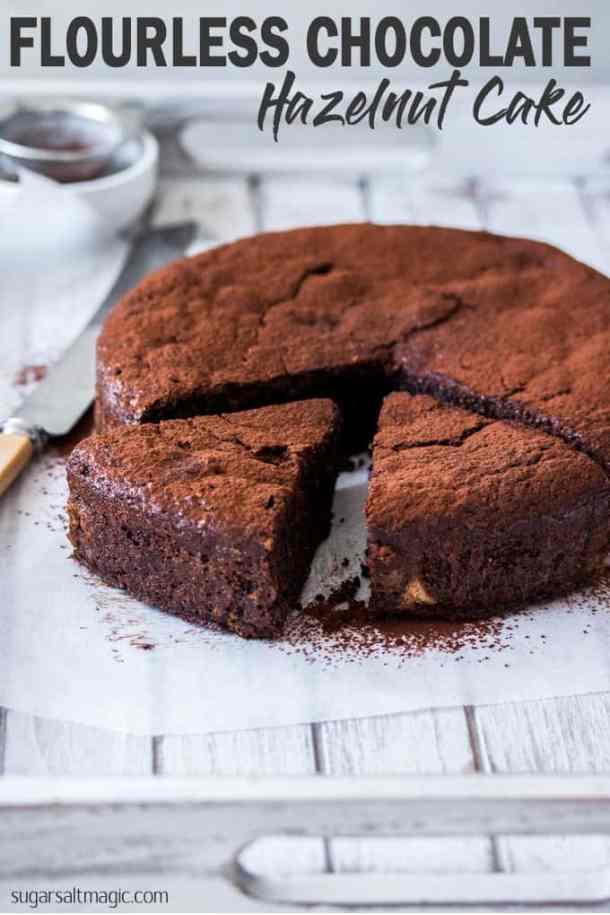 This Flourless Chocolate Hazelnut Cake is a wonderful combination of flourless chocolate cake and finely ground hazelnuts. An accidently gluten free chocolate cake with a wonderful hazelnut flavour. #sugarsaltmagic #flourlesscake #flourlesschocolatecake #glutenfreecake #glutenfreechocolatecake #chocolatecake #chocolatehazelnutcake