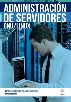 Administración de Servidores GNU Linux