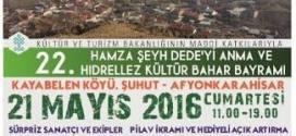 Hamza Şeyh Dede'yi Anma ve Hıdırellez Kültür Bahar Bayramı Kutlandı.