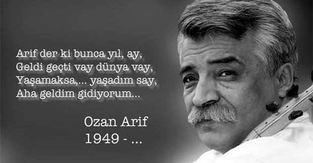 OZAN ARİF…