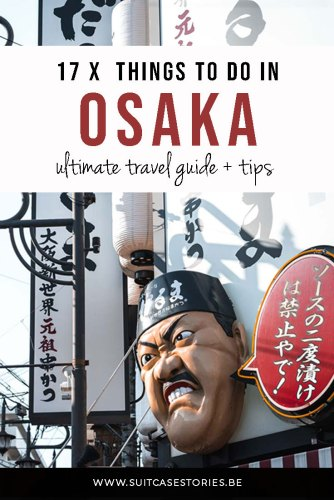 Osaka travel guide 17 things to do + tips