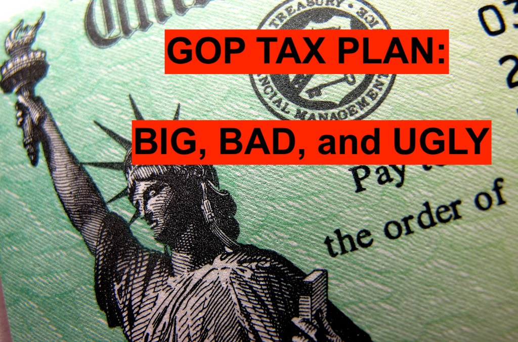 FINAL GOP TAX PLAN: Big, Bad, and Ugly