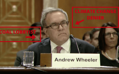 COAL LOBBYIST NOMINATED TO EPA: Oppose Andrew Wheeler for EPA Deputy Adminsitrator