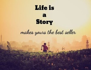life-is-a-story-quotes-sayings-pictures