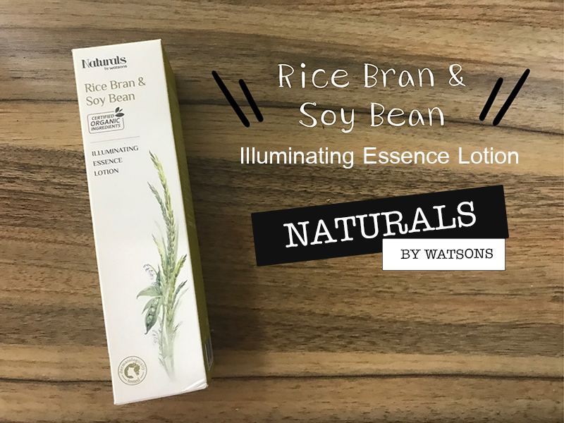Naturals by Watsons Rice bran and Soy bean Illuminating Essence Lotion