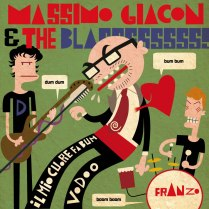 Cover inedita per il vinile di Massimo Giacon & The Blass - 2011