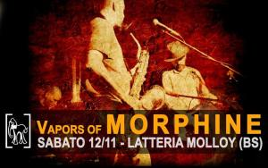 Vapors of Morphine locandina live gig poster Latteria Molloy