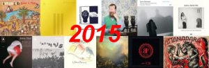 La mia non classifica 2015 musicale