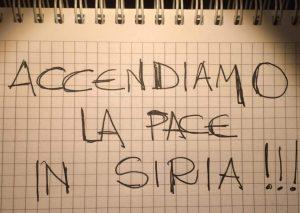 Siria accendiamo la Pace