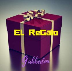 EL ReGalo Gabbedon disco