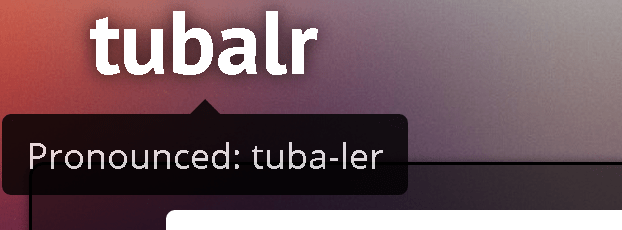 Tubalr Simplifies your YouTube Experience