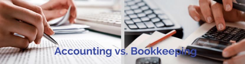 Bookkeeping vs. Accounting:  What's the Difference
