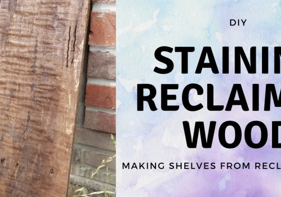 Staining reclaimed wood