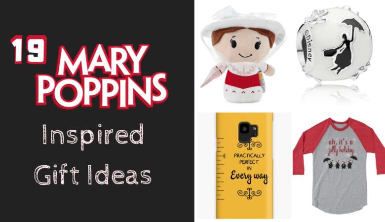 19 Practically Perfect gifts for Mary Poppins fans