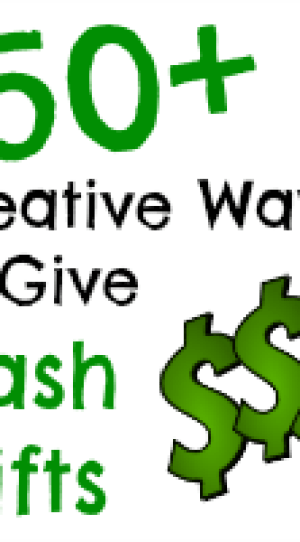 creative money cash gift ideas