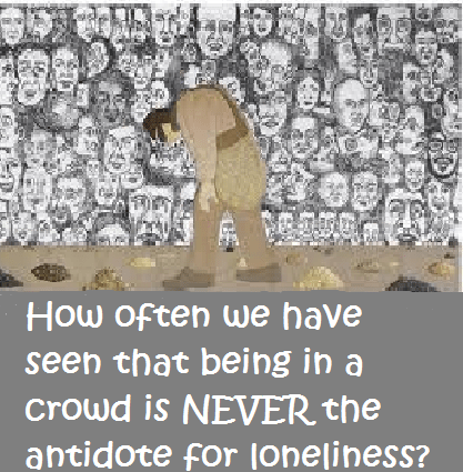 Loneliness in crowd