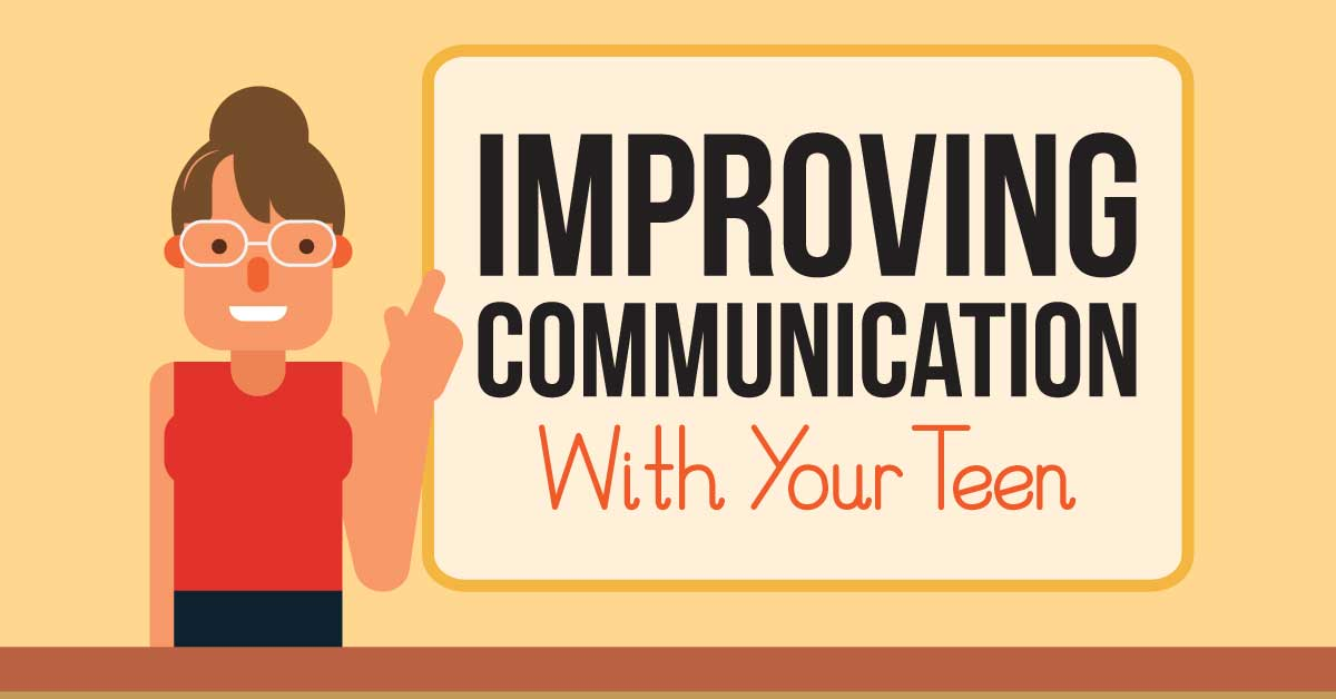 Improving-Communication-With-Your-Teen-Infographic-Featured-Image