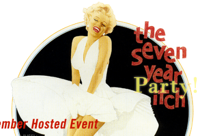"""Member Hosted Event: """"The Seven Year (Party) Itch"""""""