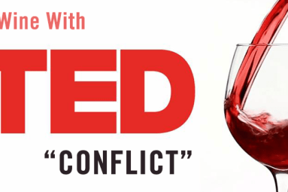 """Wine with TED May - Topic: """"Conflict"""""""