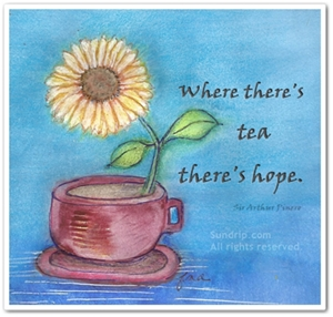 Where There's Tea There's Hope Copyright Sundrip