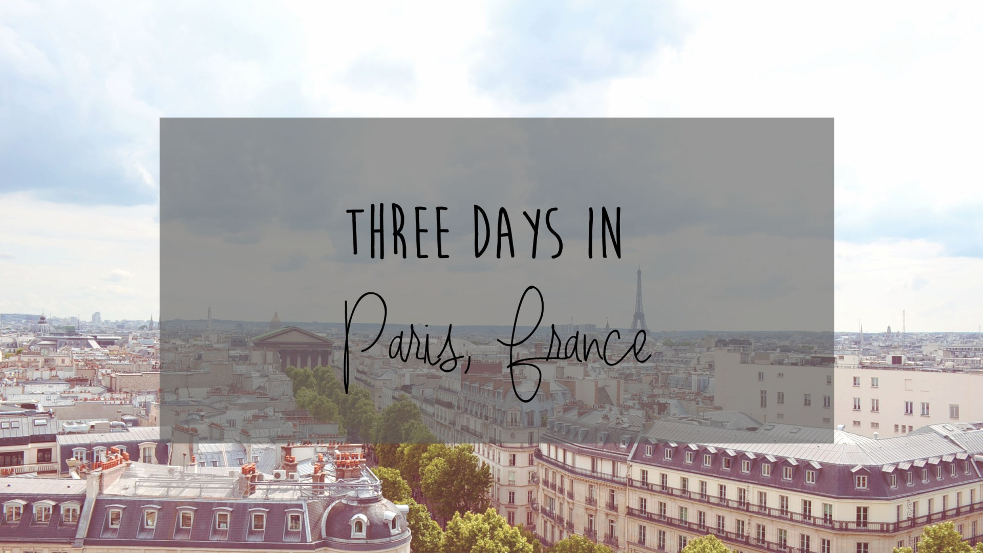 Paris in Three Days
