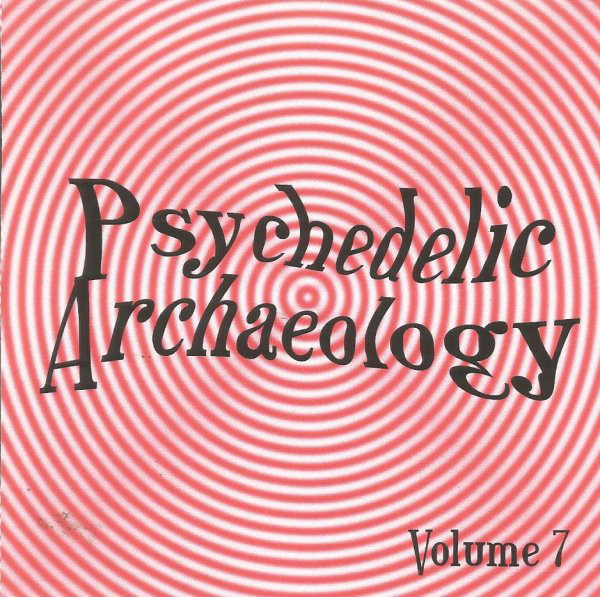 Various – U-Spaces: Psychedelic Archaeology Vol 7 : 60s USA Garage Punk Beat Psych Music Album Compilation