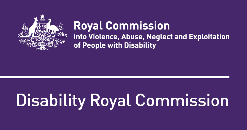 The Royal Commission into Violence, Abuse, Neglect and Exploitation of People with Disability