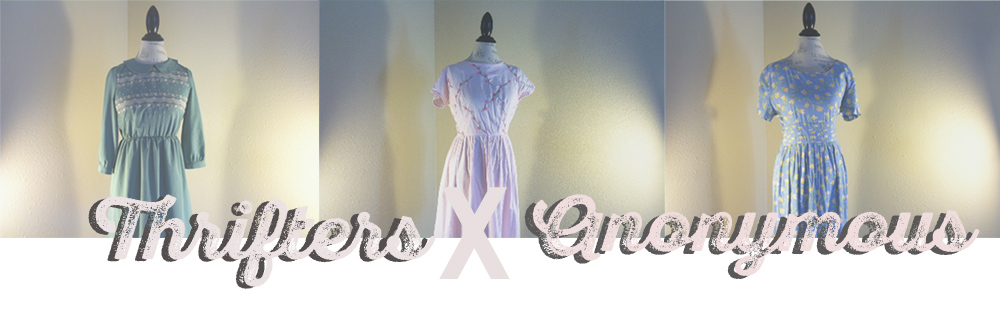 Thrifters × Anonymous: Vintage Dresses