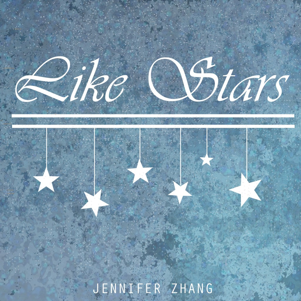 Jenn's Jams ♪: Like Stars (Original)