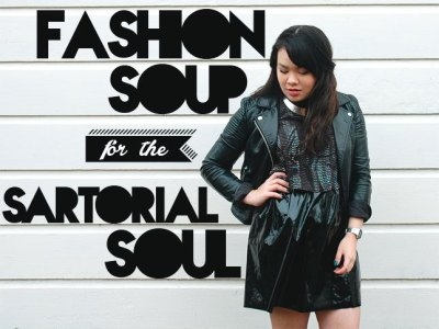 Fashion Soup for the Sartorial Soul: Introduction