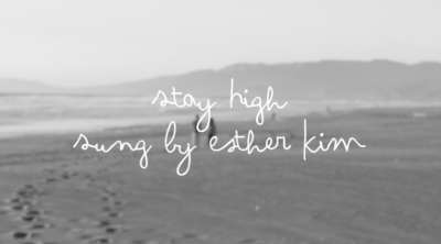Esther-fied: Stay High (Preview)