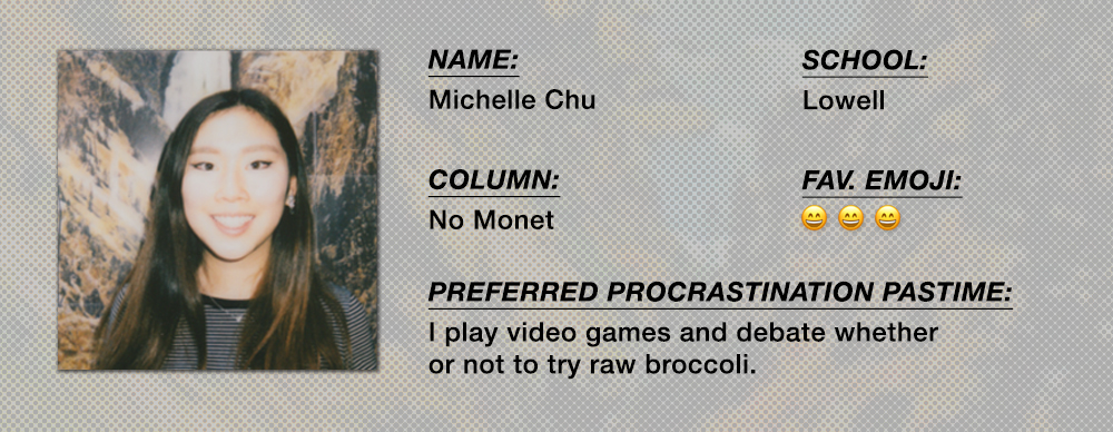 Michelle Chu - No Monet