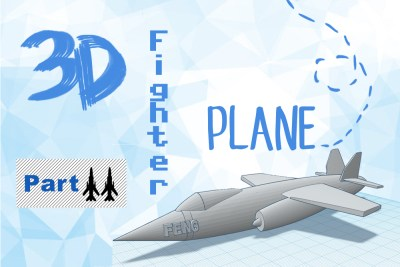 Just 3D It: 3D Printing a Fighter Plane (Part 2)