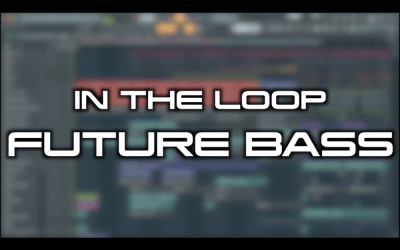 In the Loop: Future Bass