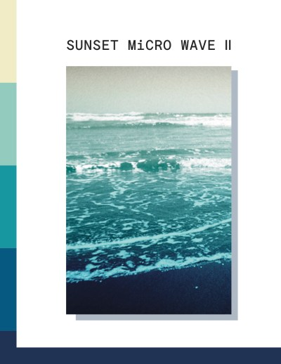 Sunset Micro Wave – Volume II