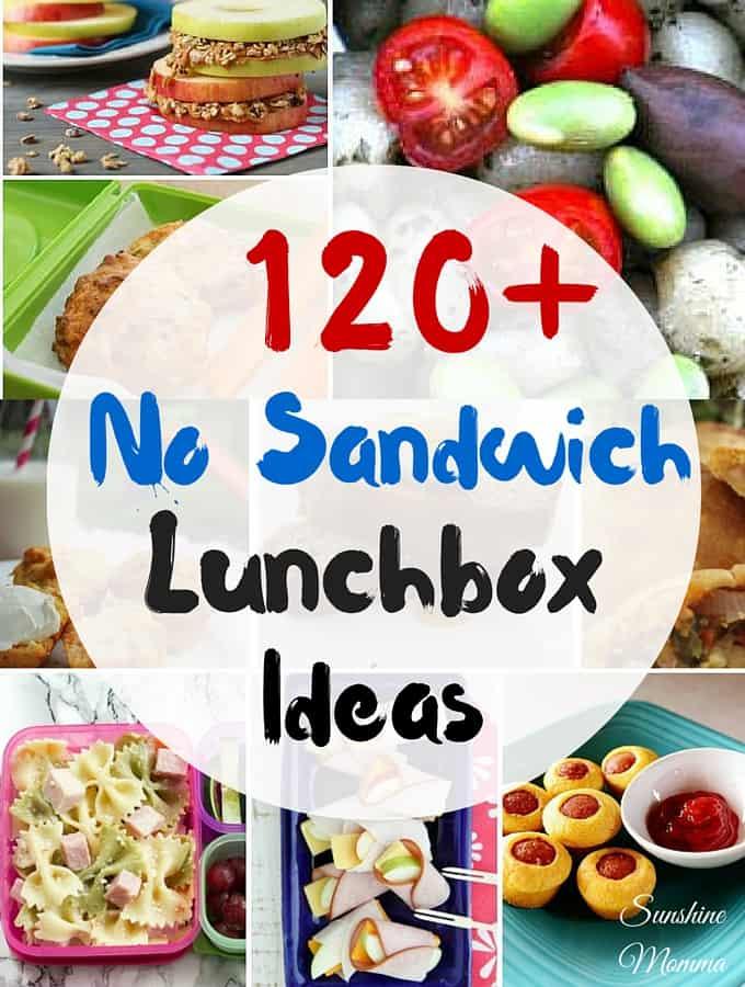 120+ No Sandwich Lunchbox Ideas