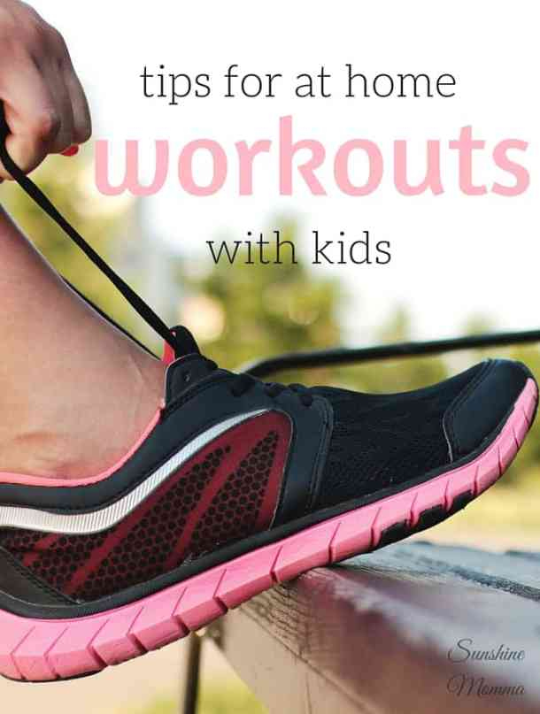 Tips for at home workouts with kids