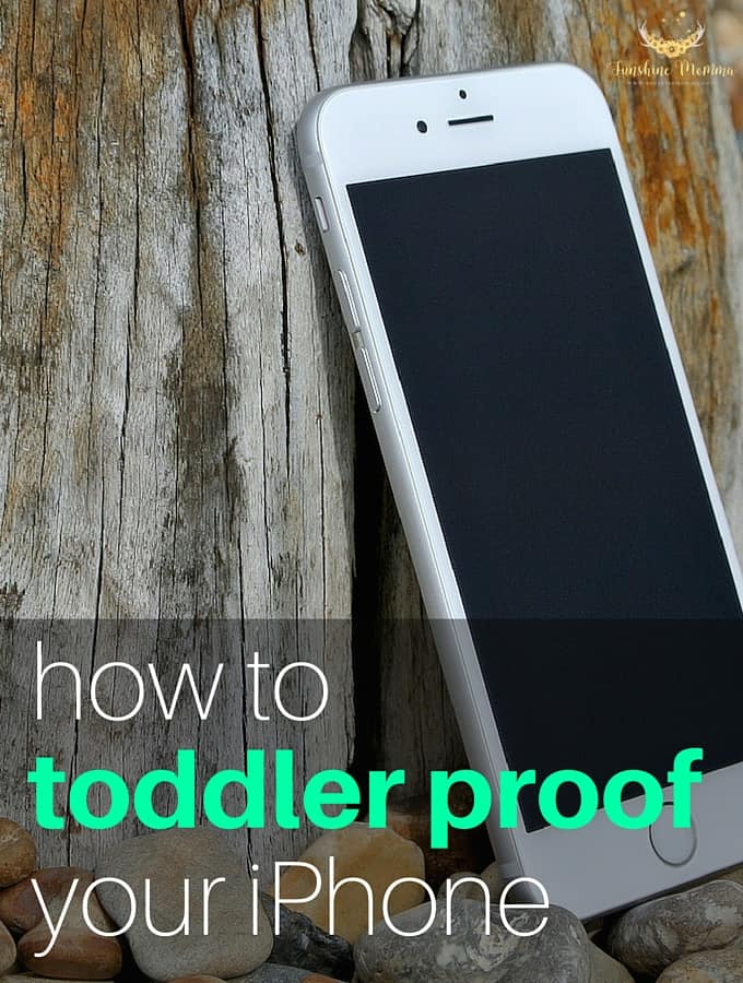 How toddler proof your iphone