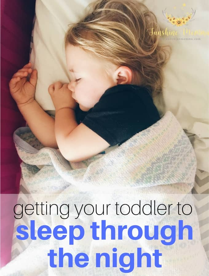How To Get Toddler To Sleep In Own Bed How To Get Your Toddler To Sleep Through The Night