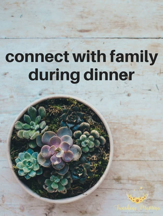 Tips for Connecting with Family During Dinner