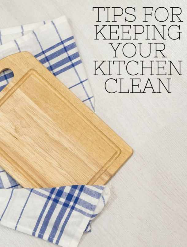 Tips for Keeping Your Kitchen Clean - even with kids!