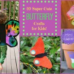 20 Super Cute Butterfly Crafts for Kids!