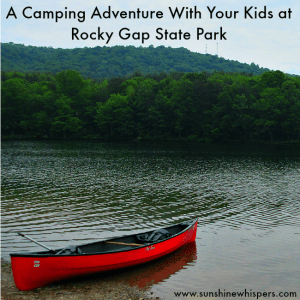 Go On the Perfect Camping Adventure With Your Kids at Rocky Gap State Park