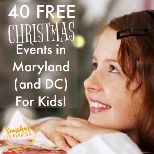 40 FREE Christmas Events in Maryland (and DC) For Kids!