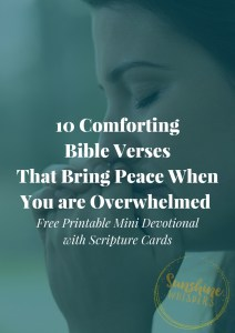 10 Comforting Bible Verses That Bring Peace When You Are Overwhelmed